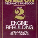Chilton's Mechanics' Handbook- Volume 2 Engine Rebuilding