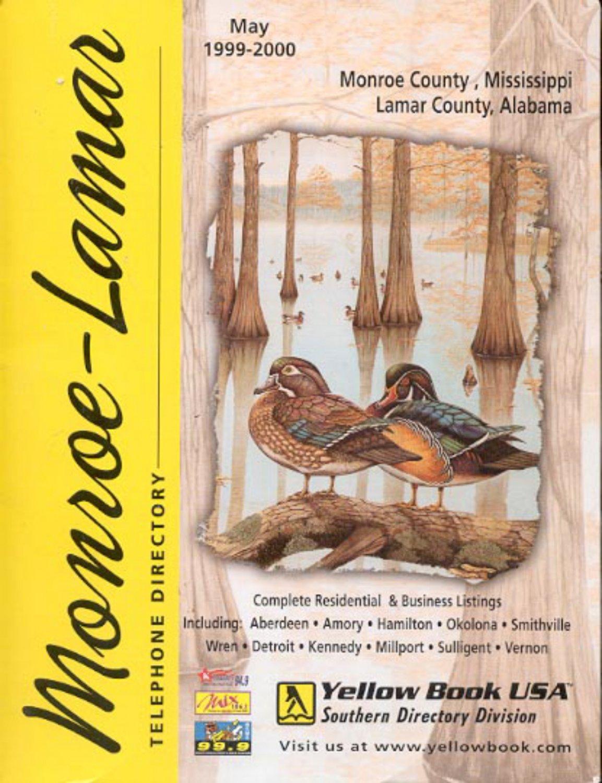 Monroe , Mississippi -Lamar, Alabama Yellow Book  May 1999-2000 Telephone directory