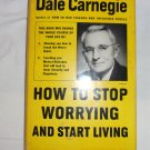 How to Stop Worrying and Start Living by Dale Carnegie- HB DJ