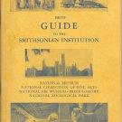 Brief Guide to the Smitsonian  Institution.- 1958