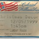 Colonial Williamsburg Christmas Decor tour ticket   Dec. 5, 1999
