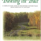 Traveling the Trace by Cathy and Vernon Summerlin- paperback