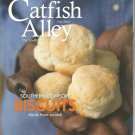 Catfish Alley- the South as we see it-  Fall 2014-  Southern Comfort Biscuits