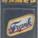 Name embroidery sew on patch- FRANK-  vintage 1973 (#37)
