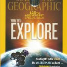 National Geographic-  Jan. 2013- 125th anniversary special issue- why we explore