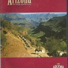 Arizona The Grand Canyon State Official state visitors guide-2005