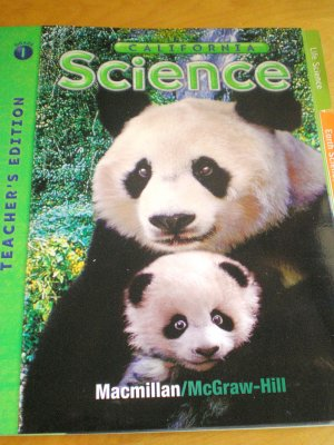 2007 California Science 1st Grade MacMillan/McGraw Hill Teachers Edition