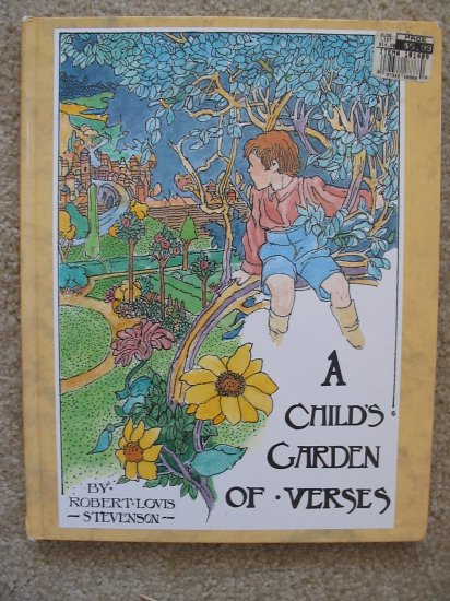 A Child's Garden of Verses Robert Louis Stevenson