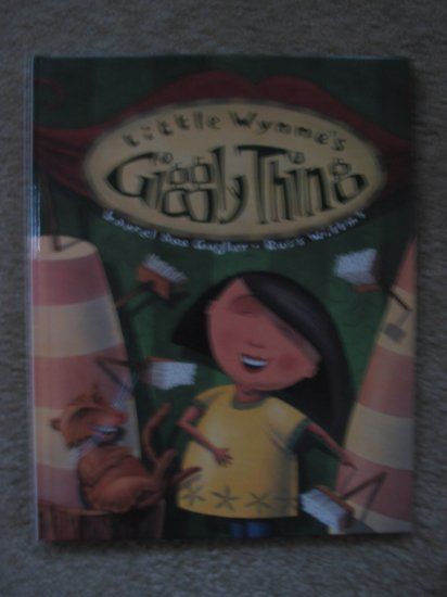 Little Wynne's Giggly Things  Laurel Dee Gugler Russ Willms Humorous Children's Book Age 4-8