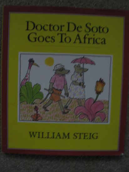 Doctor De Soto  Goes To Africa William Steig Children's Picture Book Illustrated