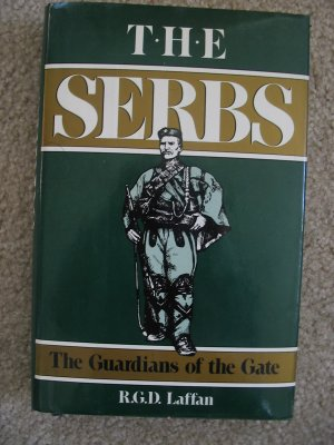 The Serbs The Guardians of the Gate  Eastern Europe History Book