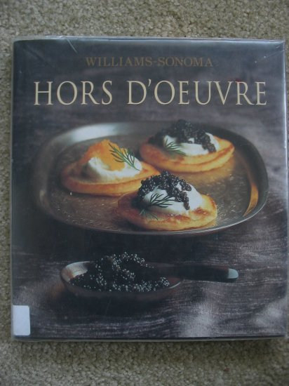 Williams Sonoma Hors D'Oeuvre Cookbook