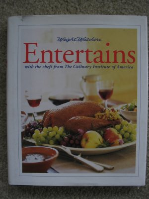WEIGHT WATCHERS ENTERTAINS CULINARY INSTITUTE AMERICA COOKBOOK