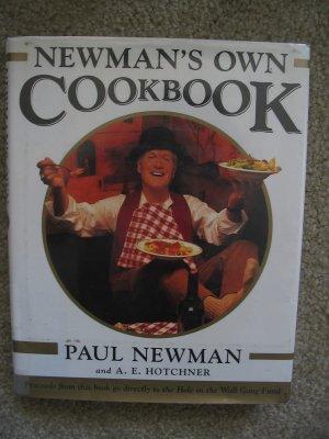 Newman's Own Cookbook by A. E. Hotchner, Paul Newman