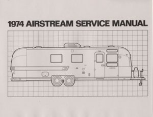 1974 Airstream  Factory Service Manual