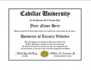Diploma for Cadillac luxury vehicle owner