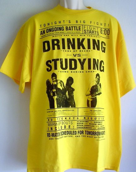 College fight tee shirt DRINKING vs STUDYING XL and Small