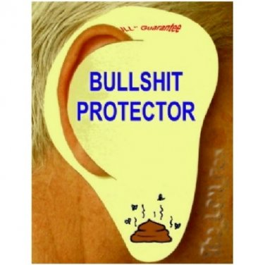 BULLSHIT EAR PROTECTORS~OBAMA~COUNTRY 1st~OBAMACARE~SPOUSE~FRIEND~GR8 Gag Gift