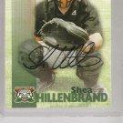 Shea Hillenbrand 1999 Team Best Autographed