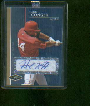 Hank Conger  Autographed 2006 Justifiable Gold Edition #2/50