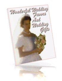 Wonderful WEDDING FAVORS GIFTS eBook bridal craft book