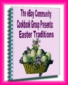 EASTER TRADITIONS Community Cookbook 2008 edition recipe ebook