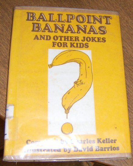 Free Shipping 1973 Ballpoint Bananas and Other Jokes for Kids / Charles Keller