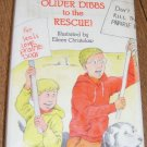 Free Shipping Oliver Dibbs to the Rescue by Barbara Steiner / Illus by Eileen Christelow / 1985