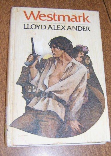 Westmark by Lloyd Alexander / First Edition 1981 Free Shipping