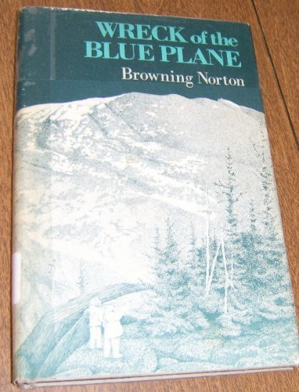 Free Shipping 1978 / Wreck of the Blue Plane by Browning Norton / HC DJ