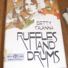 Free Shipping 1975 Ruffles and Drums by Betty Cavanna / Young Adult Book American Revolutionary War