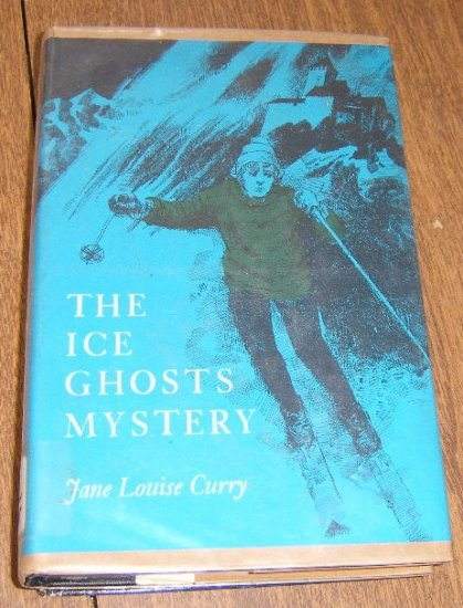 Free Shipping 1972 First Edition / The Ice Ghosts Mystery by Jane Louise Curry HC DJ