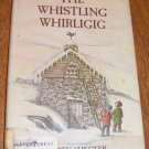 1974 First Edition / The Whistling Whirligig by Ben Shecter Free Shipping