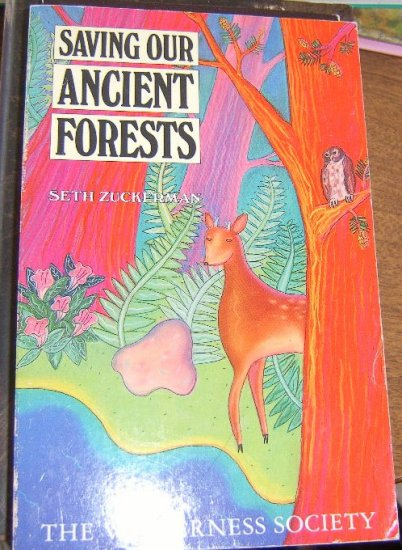 Saving Our Ancient Forests (Paperback) Free Shipping