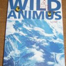 Advance Reading Copy Wild Animus: A Novel (Paperback) Free Shipping