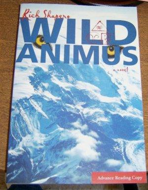 Advance Reading Copy Wild Animus: A Novel (Paperback) Free Shipping