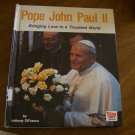 Pope John Paul II: Bringing Love to a Troubled World / Anthony DiFranco Ages 9 to 12 Free Shipping