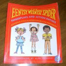 The Eentsy, Weentsy Spider: Fingerplays and Action Rhymes (Paperback) Free Shipping