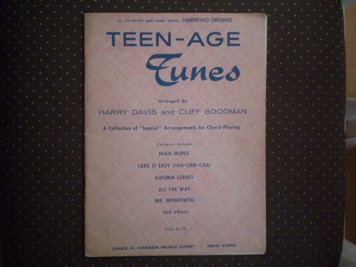 TEEN-AGE TUNES HARRY DAVIS CLIFF GOODMAN SONGBOOK SHEET MUSIC HAMMOND ORGANS