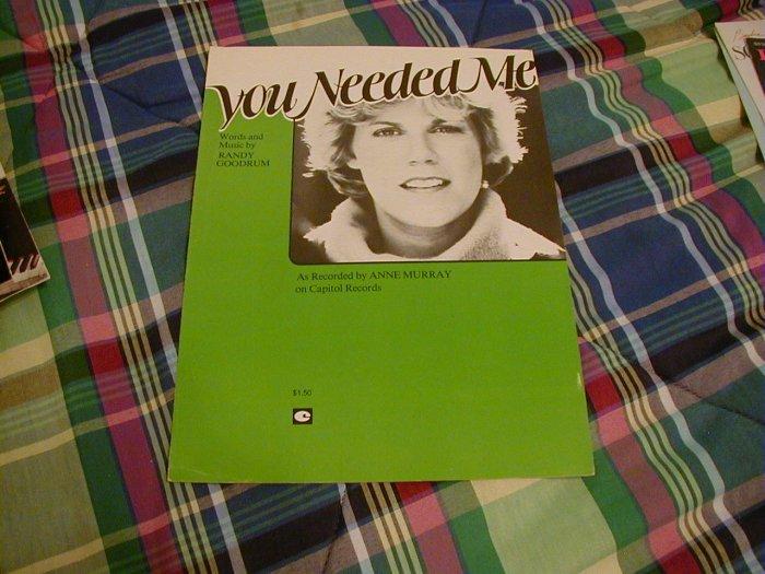 You Needed Me Sheet Music Randy Goodrum Anne Murray 1978