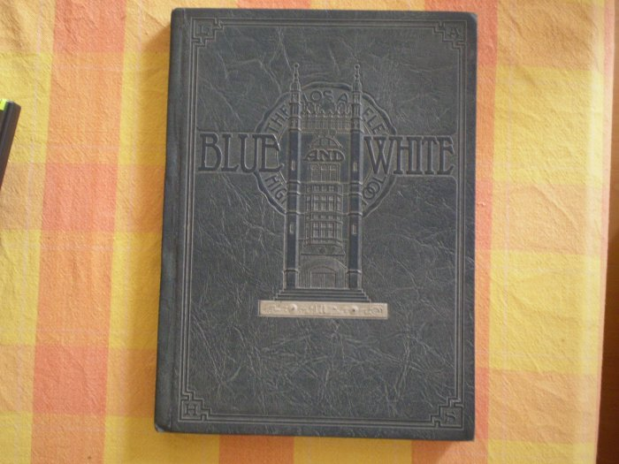 BLUE AND WHITE SEMI ANNUAL YEARBOOK SUMMER CLASS 1928 LOS ANGELES HIGH SCHOOL