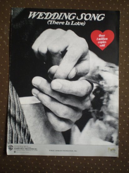Wedding Song There Is Love 1971 sheet music