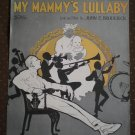 Please Don't Jazz My Mammy's Lullaby 1920 Broderick sheet music