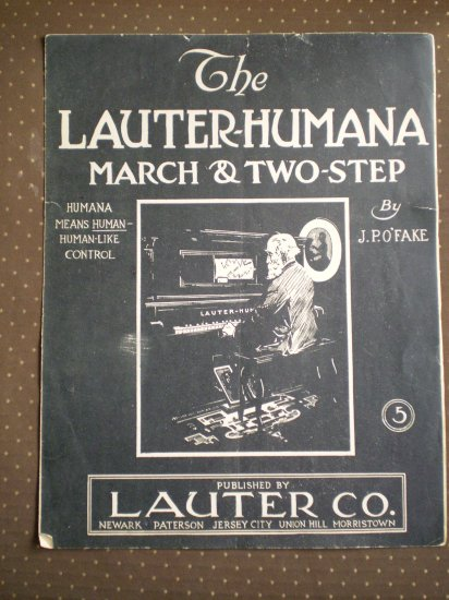Lauter-Humana March Two Step JP O'Fake 1910 sheet music