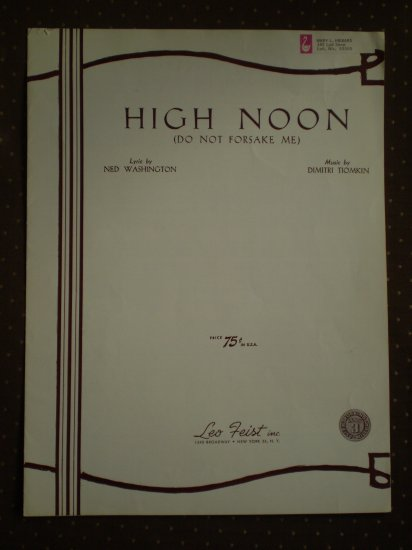 High Noon Do Not Forsake Me Ned Washington Tiomkin 1952 sheet music