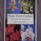 Your First Orchid Guide for Beginners Batchelor Fitch 1996 Book