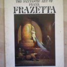 The Fantastic Art of Frank Frazetta Rufus Publications 1975 softcover