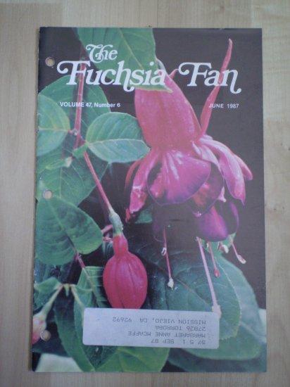 Fuchsia Fan Vol 47 #6 June 1987 Magazine