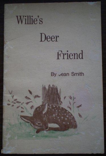 Willie's Deer Friend Jean Smith 1982 Book Vineyard Press Signed