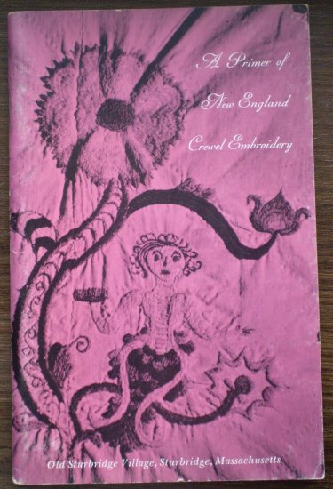 A Primer of New England Crewel Embroidery Catherine Hedlund 1967 2nd Book